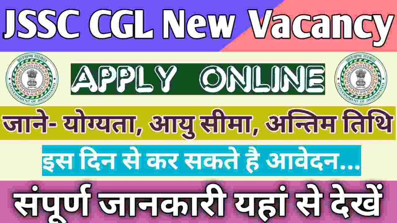 JSSC CGL Vacancy 2021