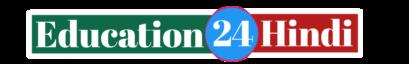 Education 24 Hindi